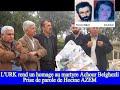 L'URK rend un hommage au martyre Achour Belghezli