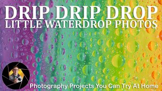 Water Drop Photography | Photography Projects to Try at Home