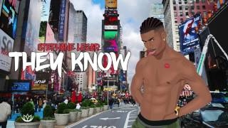 Stephane Legar - They Know (Official Audio) | Prod By Shtubi & La