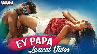Ey Papa Full Song With Lyrics | Nakshatram Songs   - YouTube