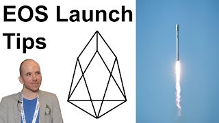 EOS Launch 🚀 Last Minute Tips For Token Holders