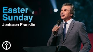 Easter Sunday | Pastor Jentezen Franklin