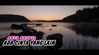 Download lagu Arya Satria Ada Cinta Yang Lain Mp3