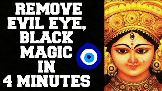 REMOVE EVIL EYE, BLACK MAGIC, BURI NAZAR IN 4