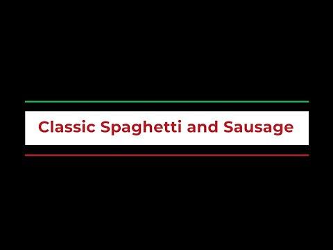 Classic Spaghetti and Sausage
