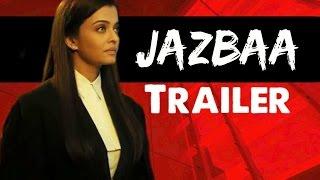 JAZBAA Official Trailer 2015 | Aishwarya Rai | Irrfan Khan