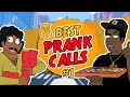 Absolute Best Prank Calls #1 - Ownage Pranks Highlights