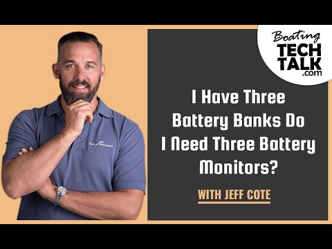 Ask PYS - If I Have Three Battery Banks Do I Need Three Battery Monitors?