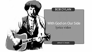 Bob Dylan: With God On Our Side (lyrics video)