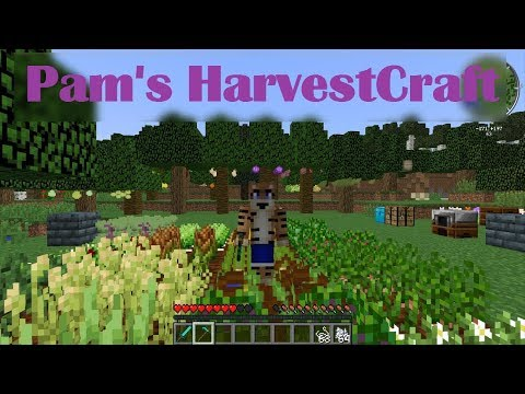 Pam's HarvestCraft Mod Showcase (MineCraft 1.12.2)