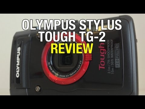 Olympus Stylus Tough TG-2 Review