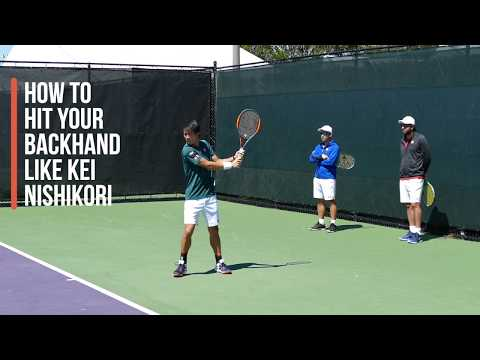 How To Hit Your Backhand Like Kei Nishikori in 13 Steps