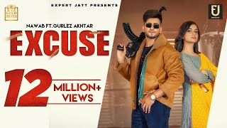 Excuse (Official Video)   Nawab   Gurlez Akhtar   Divya Agarwal   Latest Punjabi Songs 2021