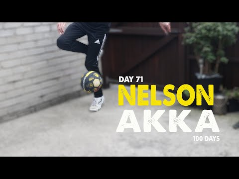 NELSON AKKA | 100 DAYS | Day 71