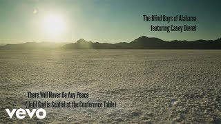 There Will Never Be Any Peace (Until God Is Seated At The Conference Table)