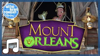 Mount Orleans Parody Song - WDW News Tonight