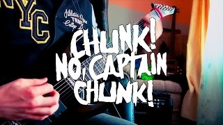 Chunk! No Captain Chunk! | Restart | Guitar cover by Noodlebox