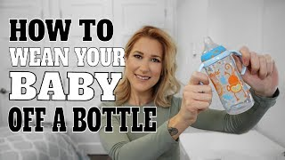 How To Wean Your Baby Off A Bottle | The new mom diaires