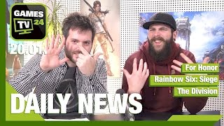 For Honor, Rainbow Six: Siege, The Division | Games TV 24 Daily - 20.01.2017