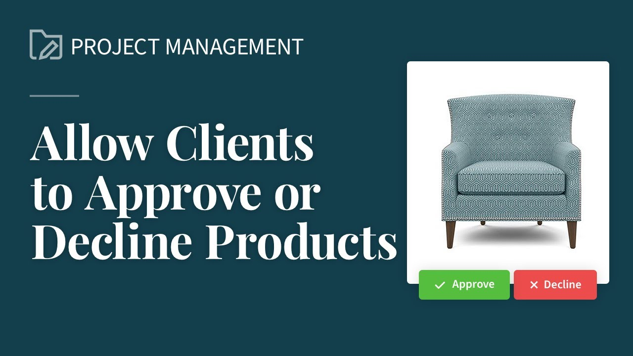 Allow Clients to Approve & Reject Products