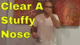How To Clear A Stuffy Nose In Less Than 1 Minute