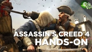 Assassin's Creed 4 Hands-On Impressions! Adam Sessler's First Hands-on
