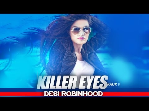 Killer Eyes  Kaur B