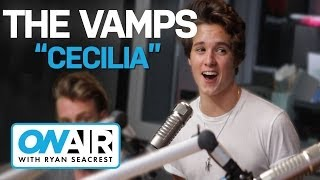 The Vamps - 'Cecilia' | On Air with Ryan Seacrest