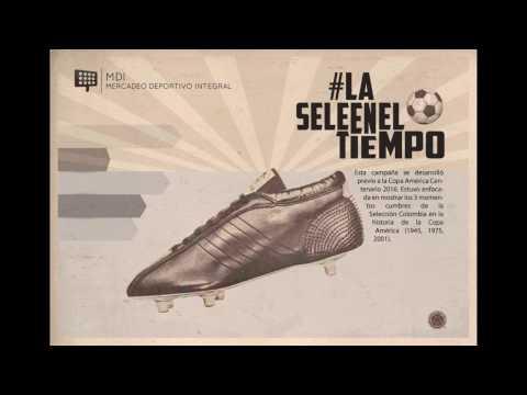 MD&SM4.1 Finalista #LaSeleEnElTiempo – Mercadeo Deportivo Integral #LatamDigital V Premios
