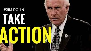 JIM ROHN, TAKE ACTION AND WALK AWAY FROM 97%