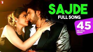 Sajde | Full Song | Kill Dil | Ranveer, Parineeti, Arijit Singh, Nihira | Shankar-Ehsaan-Loy, Gulzar