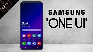 Samsung One UI - EVERYTHING You NEED To Know!