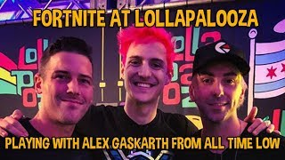 Fortnite At Lollapalooza!! Gaming With Alex Gaskarth! - Fortnite Battle Royale Gameplay