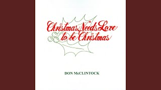 Christmas Needs Love to Be Christmas