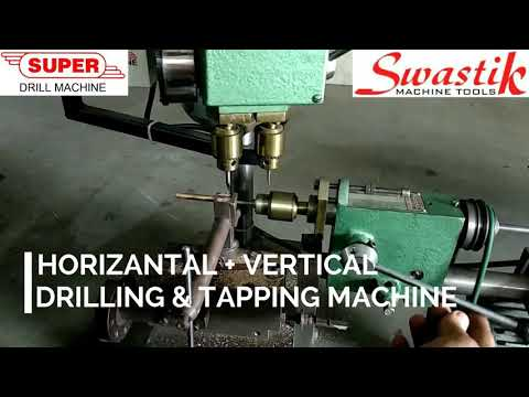 HORIZONTAL + VERTICAL Drilling and Tapping machine