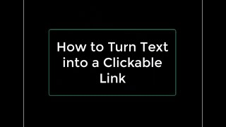 How to Turn Text into a Clickable Link (Create a Self-Described Hyperlink)