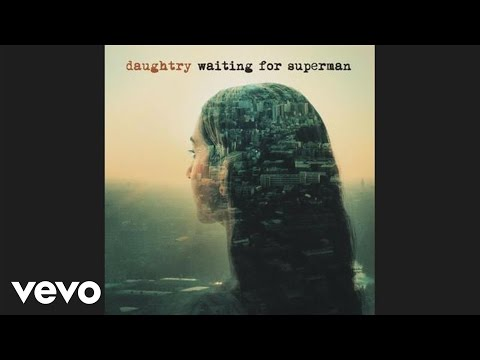 Daughtry - Waiting For Superman (Audio)