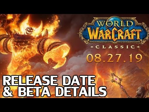 WoW Classic Release Date Announced + Beta Details