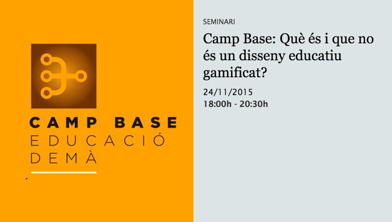 Camp Base: Què és i què no és un disseny educatiu gamificat? (retransmissió en directe)