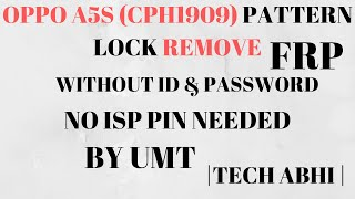 OPPO A5S (CPH 1909) PATTERN LOCK REMOVE BY MRT DONGLE