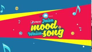 9XM PRESENTS - PEPSI JAISA MOOD WAISA SONG - 15TH jUNE ONWARDS.
