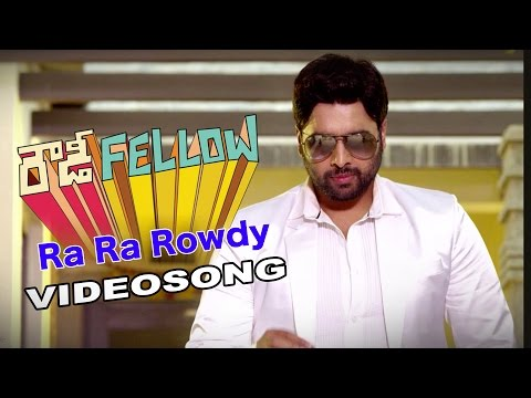Rowdy Fellow | Ra Ra Rowdy | Telugu Movie Video song