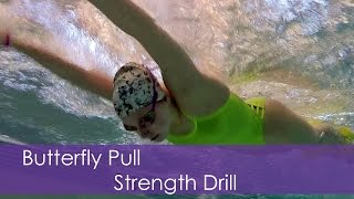 Butterfly: Pull Strength Drill