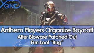 Anthem Players Organize Boycott After Bioware Patched Out Fun Loot