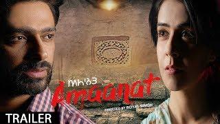 Amaanat Trailer