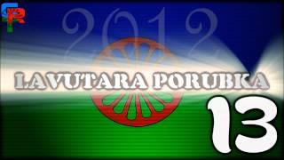 Lavutara Porubka - Tajsa Phijeha 13   2012