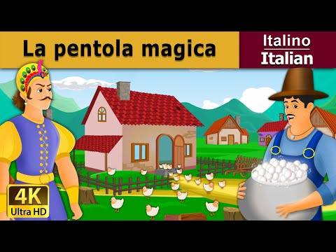 La pentola magica | Favole Per Bambini | Storie Per Bambini | 4K UHD | Italian Fairy Tales