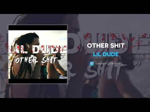 Lil Dude - Other Shit (AUDIO)