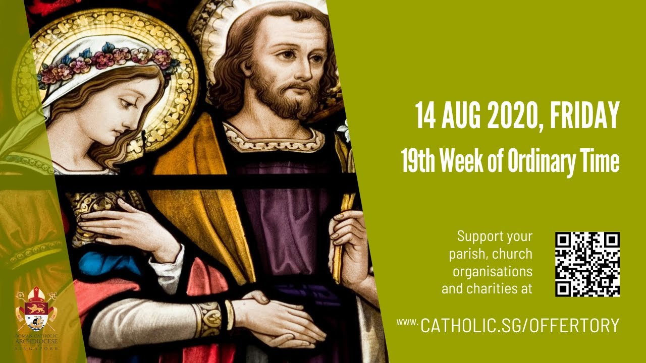 Catholic Live Daily Mass 14th August 2020 Friday, Catholic Live Daily Mass 14th August 2020 Friday, 19th Week of Ordinary Time