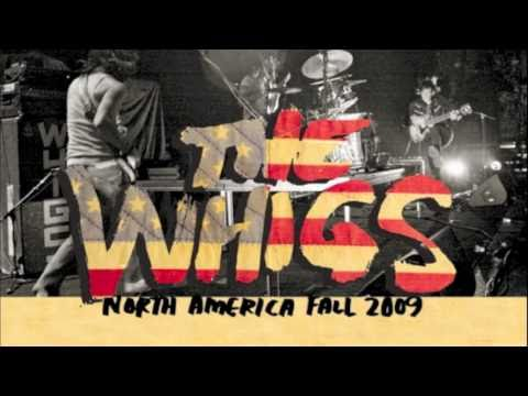 The Whigs - Hot Bed